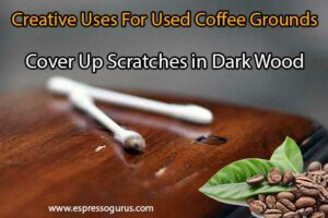 Coffee-Grounds-Cover-scratches-in-Dark-Wood
